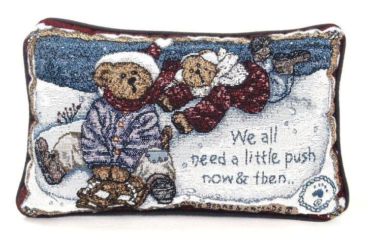 Boyds Bears and Friends Winter Theme Pillow We all need a little push now & then
