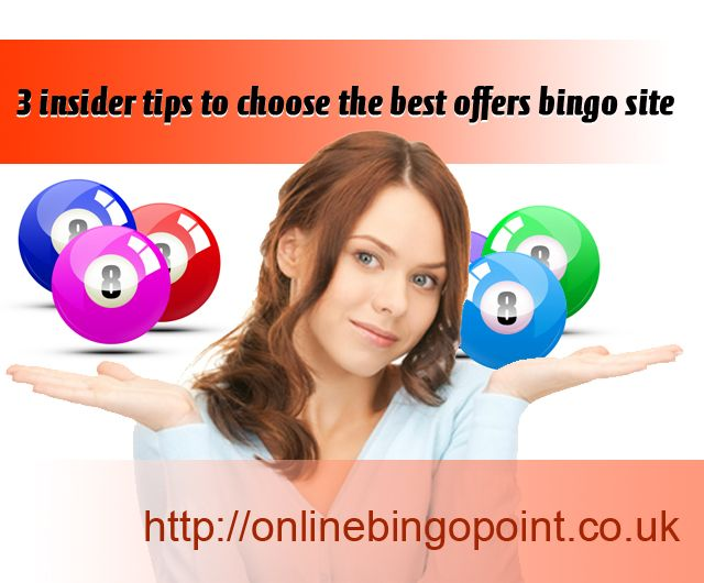 Each and every gaming portal claims to be the best in the business which is far from the truth so one needs to find out the best offers bingo portal on the basis of some crucial factors. http://onlinebingopoint.co.uk