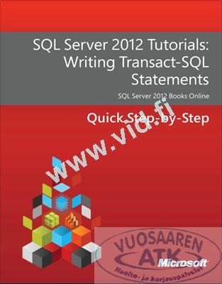 SQL Server 2012 Tutorials - Writing Transact-SQL Statements