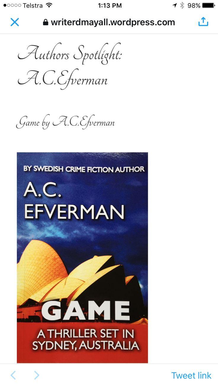 A.C. Efverman featured in Dave Mayall's Author Spotlight (UK). #books #bestsellers #sydney #swedish #deckare #crimefiction #acefverman #uk #böcker