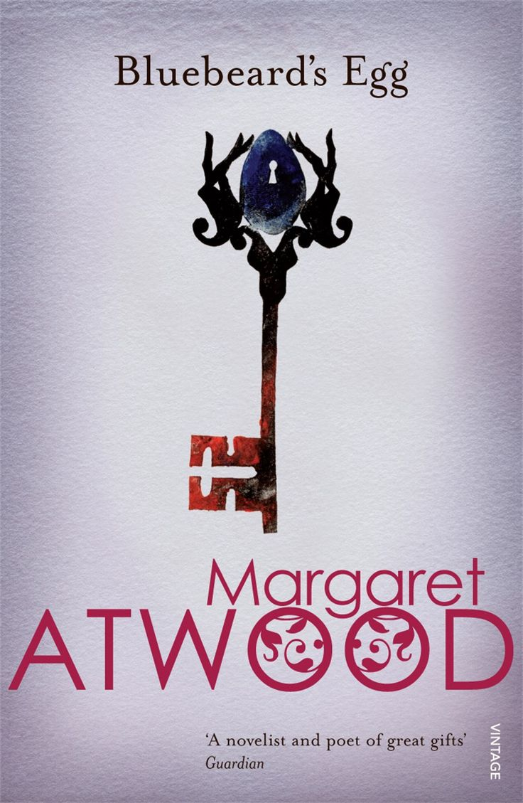 """""""...he was the kind of boy for whom cleverness was female."""" Margaret Atwood - Bluebeard's Egg"""