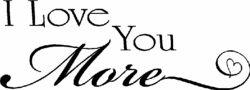 I ❤️ you more ~ MOM