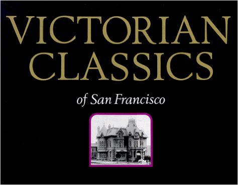 99 best san francisco literature of or about images on pinterest by windgate press this book containes large plate reproductions of photographs of some of the greatest homes ever constructed in san francisco fandeluxe Gallery