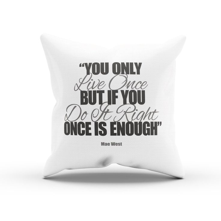 "Mae West ""You Only Live Once"" Inspirational Sofa Cushion Cover"