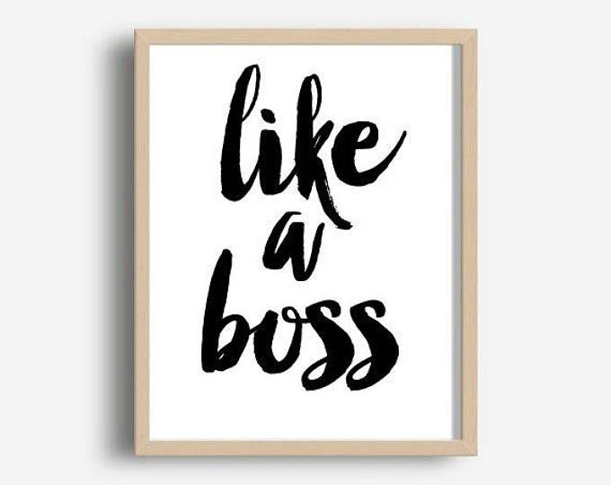 Office Wall Art, Like A Boss, Home Office Decor, Motivational Quote, Printable Art, Inspirational Print,  Wall Art, Instant Download