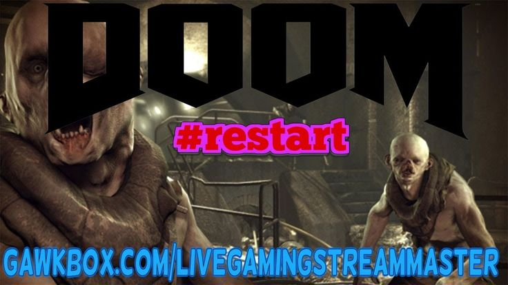 Doomed by Death | Let's Play Doom #Restart | Ps4 Pro LIVESTREAM | The St...