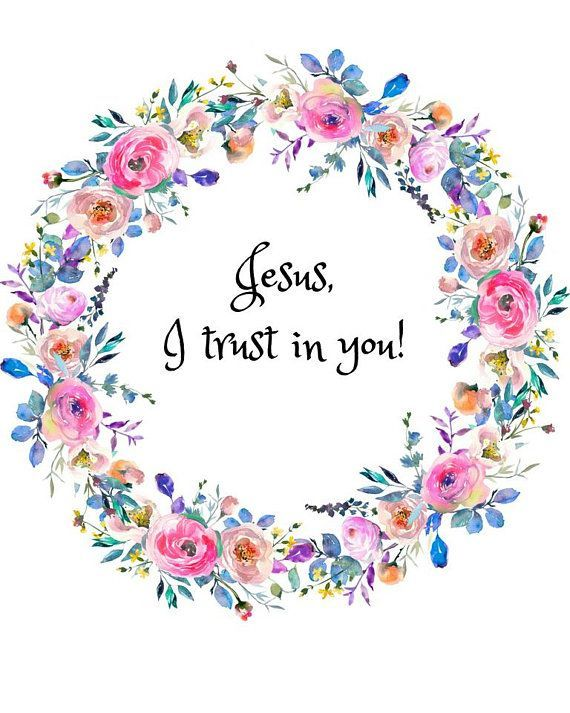 Jesus I Trust You Nothing Like A Beautiful Print To Remind Us To Trust Him Spreading The Message Of Mercy Divin Catholic Quotes Catholic Print Divine Mercy
