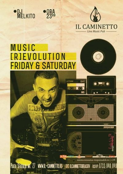 Music Revolution by Dj Melkito @ Il Caminetto Party