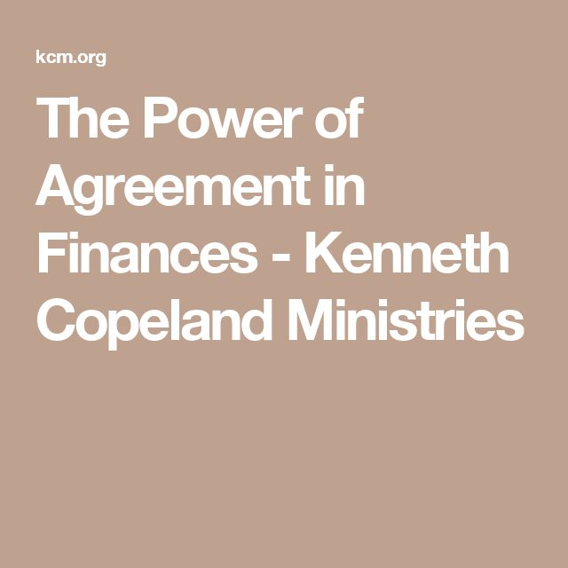 The Power of Agreement in Finances - Kenneth Copeland Ministries