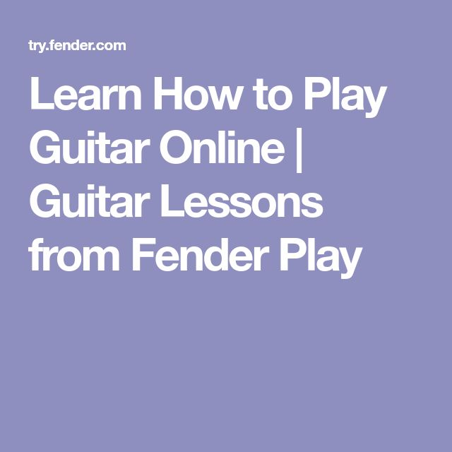 Learn How to Play Guitar Online | Guitar Lessons from Fender Play