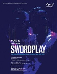 Swordplay at Oasis Aqualounge - for bisexual men & the people who love them-returns on Sunday March 6th. This party encourages play and the exploration of bisexual male fantasies within a safe, non-judgmental environment. Enjoy games, porn and hot sex/threesomes/orgies in our fabulous playrooms. Single men and MFcouples-$50, MMF triads-$80 (must arrive and pay together),  women, trans and non-binary folks-$20 Swordplay begins at 8pm