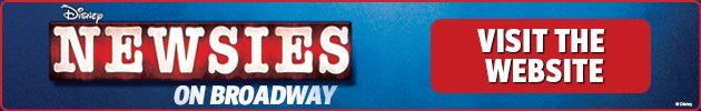 Disney's NEWSIES the Musical on Broadway!