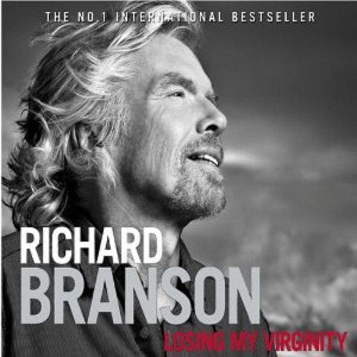 losing my virginity by richard branson essay Don't miss the global launch of iconic entrepreneur richard branson's autobiography, finding my virginity  join richard as he reflects on his career and journey since publishing his two million-copy-selling autobiography losing my virginity.