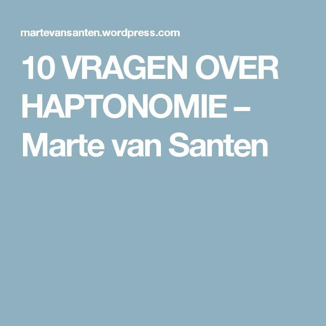 10 VRAGEN OVER HAPTONOMIE – Marte van Santen