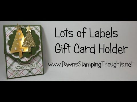 Lots of Labels gift card holder video | Dawn's Stamping Thoughts | Bloglovin'