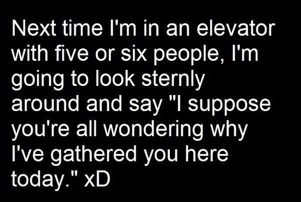 .Elevator, Buckets Lists, Laugh, Scoreboard, Quote, Funny Stuff, Humor, Hilarious, So Funny