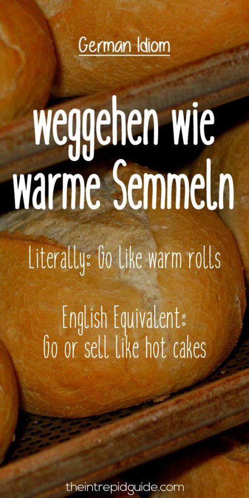 German Idioms weggehen wie warme Semmeln