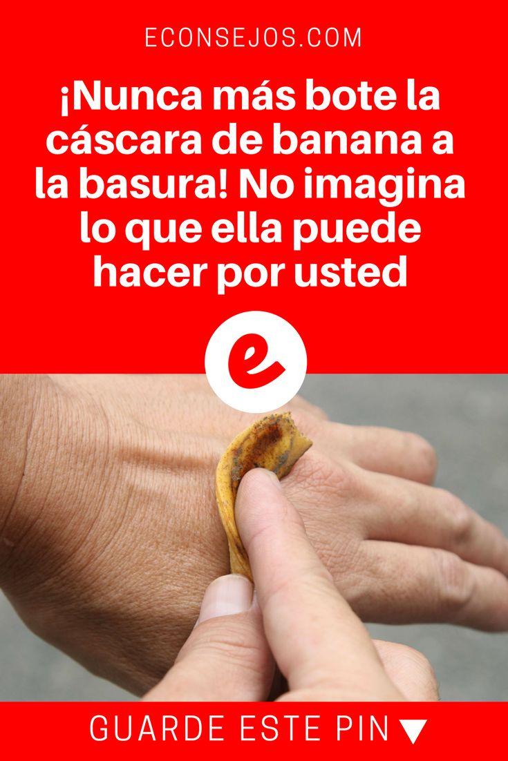 Cascara de banana para | ¡Nunca más bote la cáscara de banana a la basura! No imagina lo que ella puede hacer por usted | Ni imagina las maravillas que la cáscara de banana puede hacer por usted!