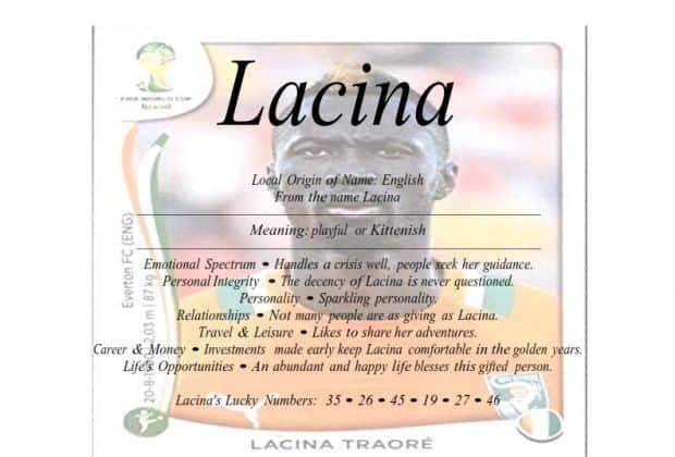Meaning of the English family name Lacina is playful or