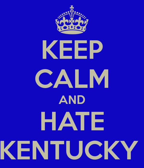 6) You have an unexplainable dislike for Kentucky. | Community Post: 19 Signs You're From Indiana