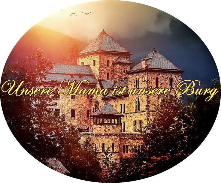 """Druck Logo   """"Unsere Mama ist unsere Burg""""   Ansicht"""