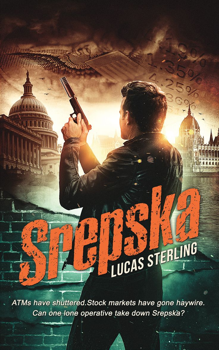 SREPSKA BY LUCAS STERLING: A LONG AWAITED SPY/THRILLER ON THE DEVASTATING IMPACTS OF CYBER WARFARE