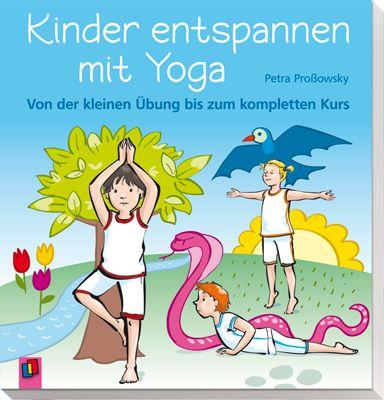 Kinder entspannen mit Yoga - Von der kleinen Übung bis zum kompletten Kurs ++ Ratgeber und Methodensammlung für Kindergarten, Grundschule und Förderschule, Klasse 1−4 ++ Ob kleine Yoga-Übungen für zwischendurch oder ganze Unterrichtsreihen, mit diesem Buch können Sie sofort loslegen und alle machen mit. + Fundiertes, praxisnahes Yoga-Wissen, sodass auch schon die Kleinen innere #Ausgeglichenheit erwerben,#Selbstsicherheit entwickeln, #Bewegungsmangel ausgleichen können | #Kinderyoga