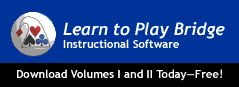 https://web.acbl.org/LearnToPlayBridge/  Learn to play the world's greatest game with FREE software