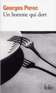 Un Homme qui dort - Georges Perec (Folio)