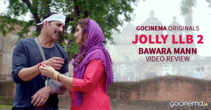 """""""Bawara Mann' video song review"""