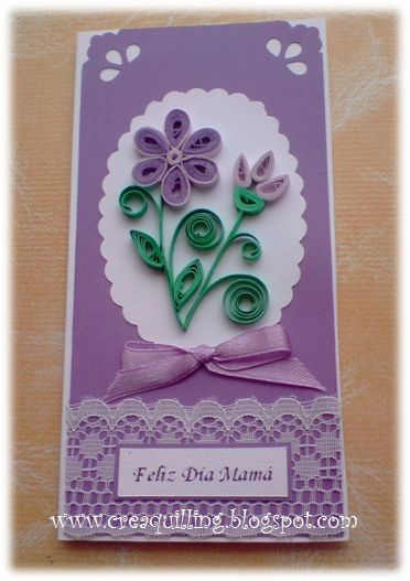 Crea Quilling : Mother´s Day Cards