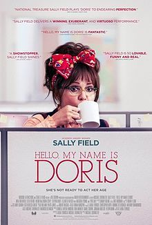 Hello My Name is Doris stars Sally Fields who at age 69 is still hot. There's a controversial scene where she kisses a younger man  she has a crush on. Like comedy with a heavy message