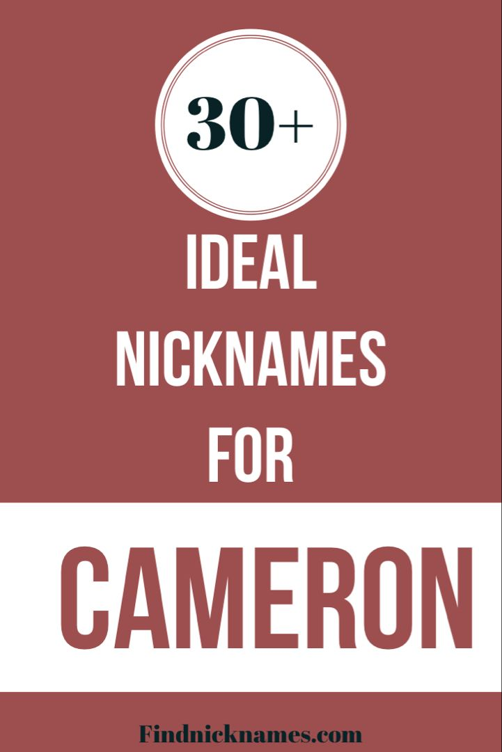 30 Ideal Nicknames For Cameron Find Nicknames In 2021 Cameron Name Names With Meaning Nicknames