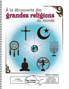 À la découverte des grandes religions