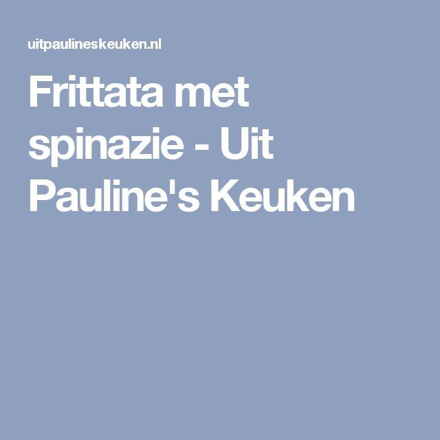 Frittata met spinazie - Uit Pauline's Keuken