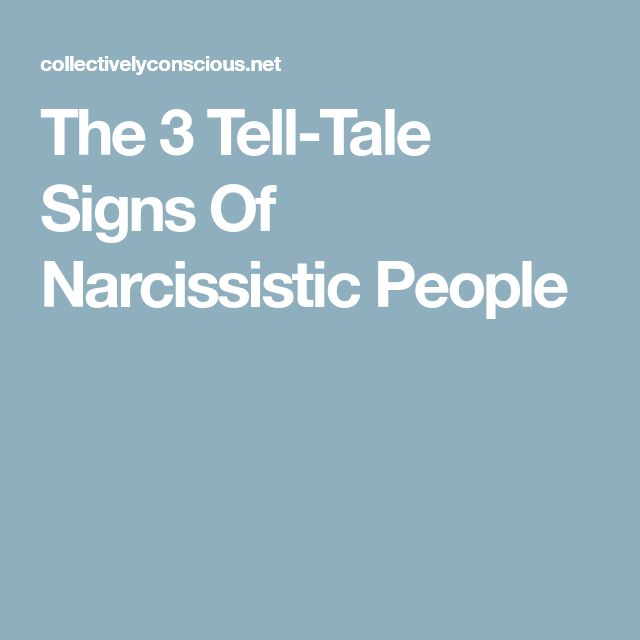 The 3 Tell-Tale Signs Of Narcissistic People