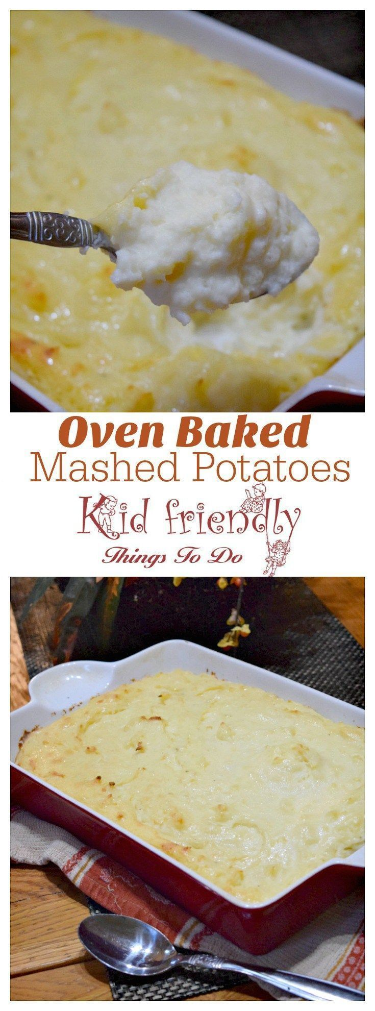 Make ahead oven baked mashed potatoes. Perfect side for busy holiday dinners! http://www.kidfriendlythingstodo.com