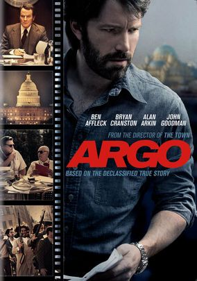 Argo (2012). When Iranian militants seize the American embassy in 1979, six Americans slip into the Canadian embassy for protection, prompting the CIA to concoct an elaborate plot to rescue them by pretending that they're filmmakers rather than diplomats. Cast:Ben Affleck, Bryan Cranston, Alan Arkin, John Goodman, Victor Garber, Tate Donovan, Clea DuVall, Scoot McNairy, Rory Cochrane, Christopher Denham, Kerry Bishé, Kyle Chandler, Chris Messina, Zeljko Ivanek, Titus Welliver, Keith…