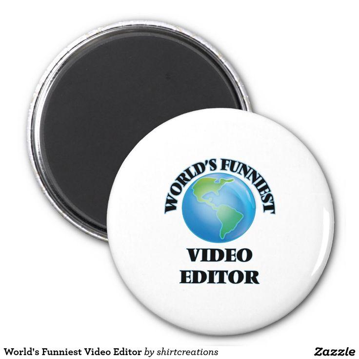 World's Funniest Video Editor 2 Inch Round Magnet