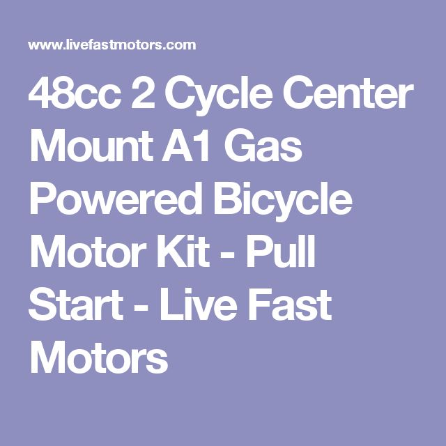 48cc 2 Cycle Center Mount A1 Gas Powered Bicycle Motor Kit - Pull Start - Live Fast Motors
