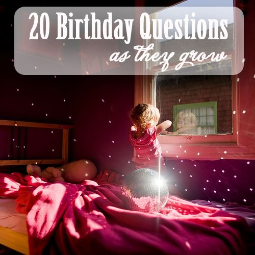 20 Birthday Questions to ask as Your Kids Grow from TheInvitationShop.com