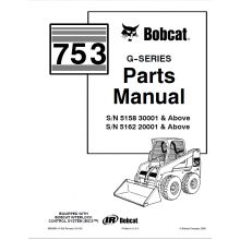 Bobcat 753 G-Series Skid Steer Loader Parts Manual PDF