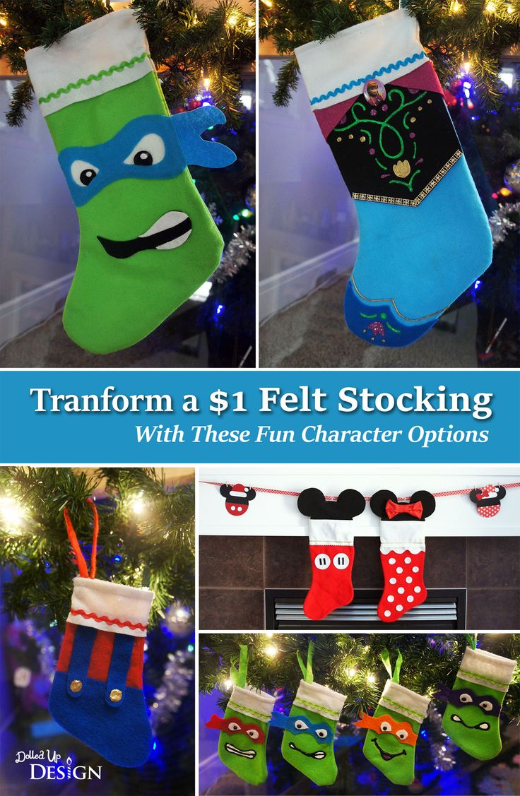 Transform    basic store bought Christmas stockings in to Ninja Turtle, Disney Frozen and Mickey and Minne Mouse inspired designs.  Full link with instructions :  http://dolledupdesign.net/2014/12/16/transform-a-1-felt-stocking-with-these-fun-character-options/