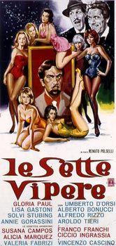 The Seven Vipers  aka  Le sette vipere (Il marito latino) (1964) Stars: Gloria Paul, Lisa Gastoni, Solvi Stubing ~  Director: Renato Polselli