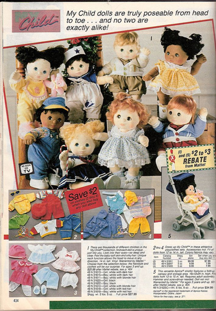 You knew someone who had a My Child doll.