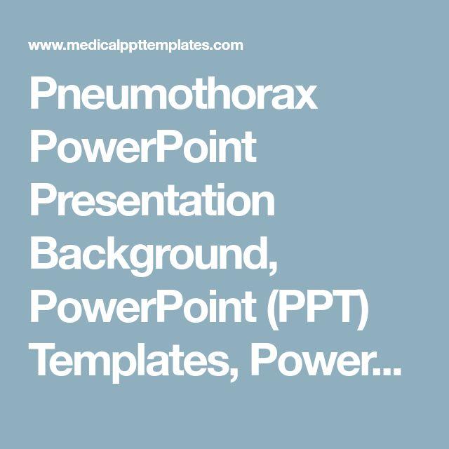 Pneumothorax PowerPoint Presentation Background, PowerPoint (PPT) Templates, PowerPoint Slides