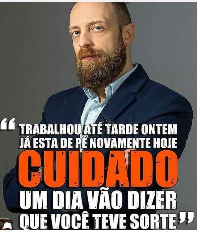 Pin De Elba Silva Em Sucesso Frases Interessantes Sabedoria Humor