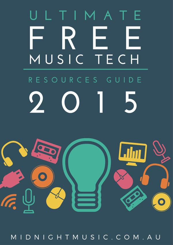 The Ultimate Free Music Tech Resources Guide 2015. A list of 90+ music websites and software especially for music teachers. - from Midnight Music