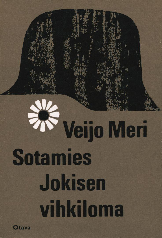 Title: Sotamies Jokisen vihkiloma | Author: Veijo Meri  | Designer: Markku Reunanen