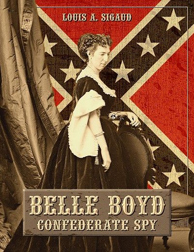Isabella Marie Boyd (May 9, 1844[2] – June 11, 1900), best known as Belle Boyd considering her middle name; or Cleopatra of the Secession, was a Confederate spy in the American Civil War. She operated from her aunt's hotel in Virginia,and provided valuable information to Confederate general Stonewall Jackson in 1862.